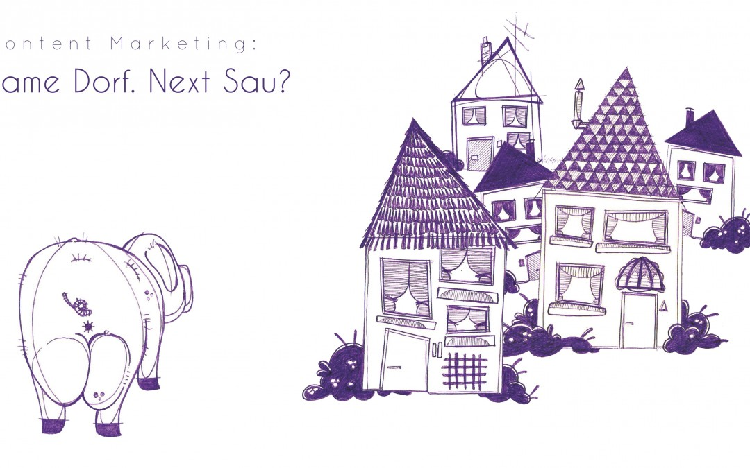 #Nextsau Content Marketing – Auf den Spuren eines Hypes